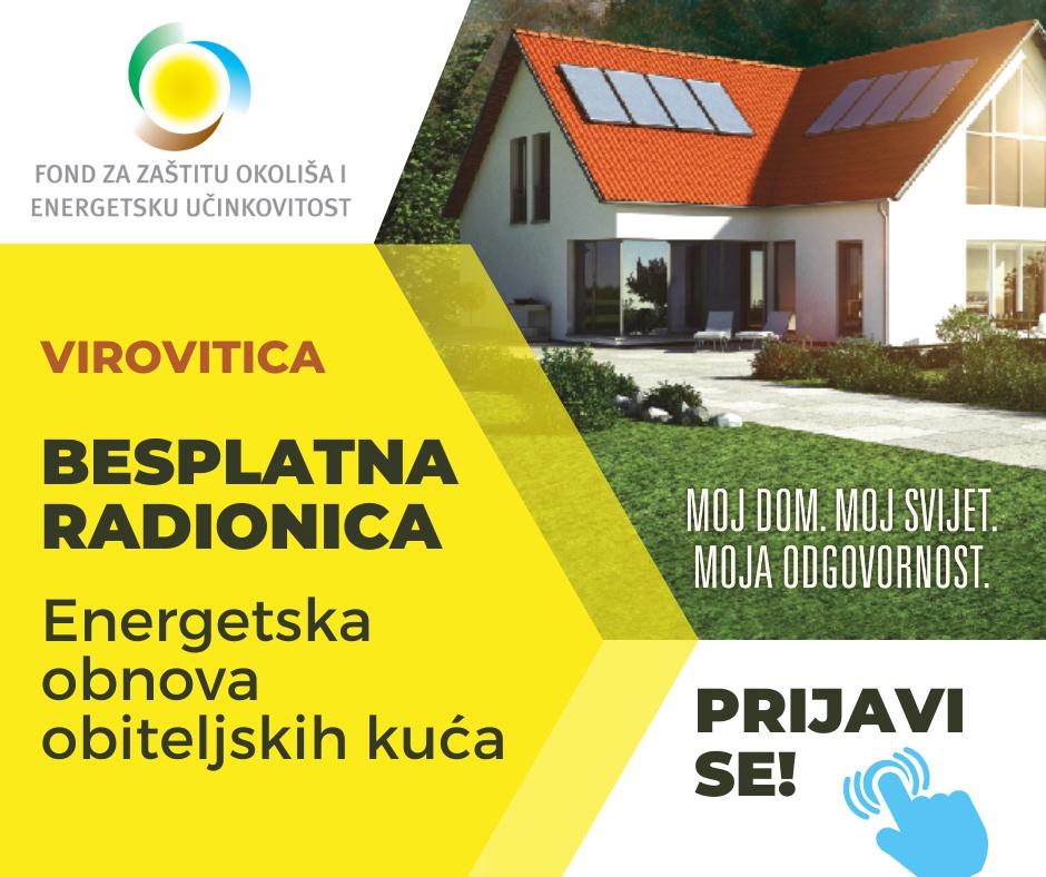 Energetska obnova obiteljskih kuća: Informativna radionica za građane u četvrtak, 23. rujna u Virovitici